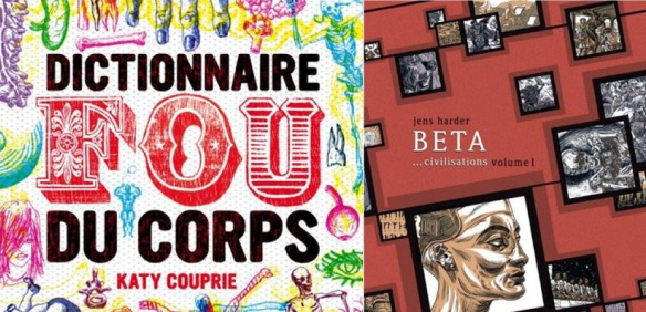 Le Dictionnaire fou du corps (ed. Thierry Magnier) et Beta civilisations (Actes Sud-L'An 2)