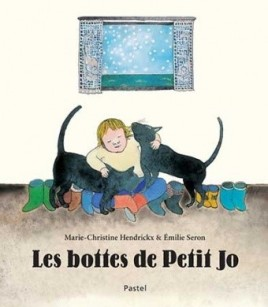 Les bottes de Petit Jo, Marie-Christine Hendrickx, Emilie Seron, Pastel