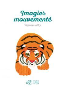 Imagier mouvementé,Véronique Joffre, Thierry Magnier