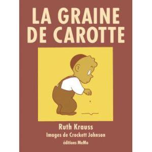 La graine de carotte Ruth Krauss, Crockett Johnson, MeMo