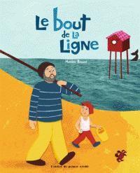 Le bout de la ligne / Mathilde Brosset / L'atelier du poisson soluble /
