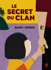 Le secret du clan, Baum, Dedieu, éditions HongFei,